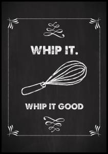 Whip it - Whip it good