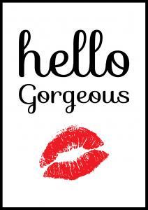 Hello Georgeous - 21x29,7 cm (A4)